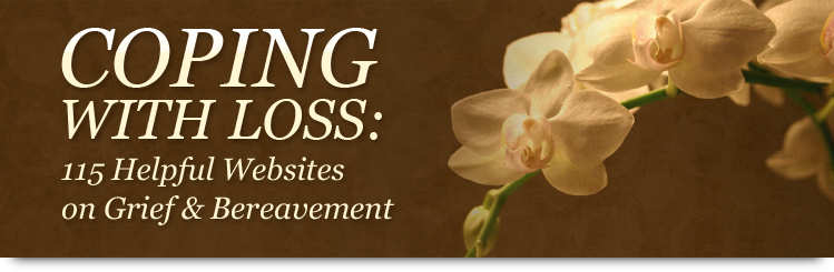Coping With Loss: 101 Helpful Websites on Grief & Bereavement